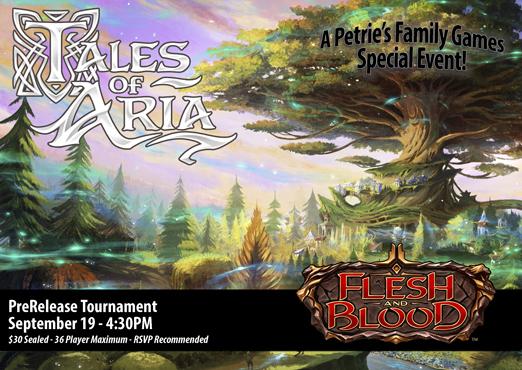 Flesh & Blood: Tales of Aria Prerelease